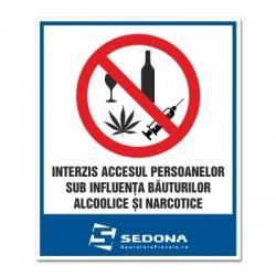 Placuta Interzis accesul sub influenta alcoolului si narcoticelor