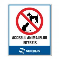 Placuta Accesul animalelor interzis