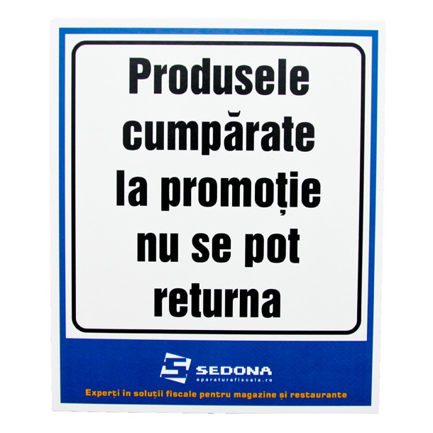 Placuta Produsele Cumparate la Promotie nu se pot Returna