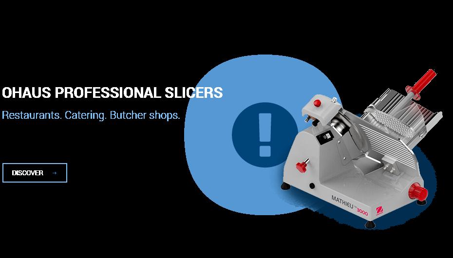 OHAUS Porfessional Slicers