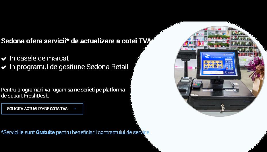 Sedona ofera servicii de actualizare a cotei TVA