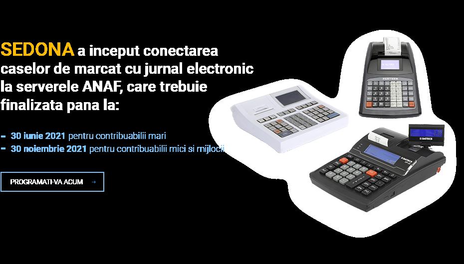 Sedona a inceput conectarea caselor de marcat cu jurnal electronic la serverele ANAF